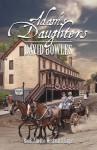 Adam's Daughters: Book 2 in the Westward Sagas - David Bowles