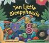 Ten Little Sleepyheads - Elizabeth Provost, Donald Saaf
