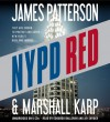 NYPD Red - James Patterson, Marshall Karp