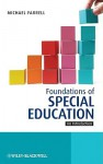 Foundations of Special Education: An Introduction - Michael Farrell
