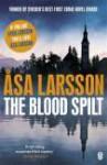 The Blood Spilt (Rebecka Martinsson #2) - Åsa Larsson