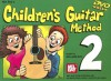 Children's Guitar Method (Volume 2), Vol. 2 - William Bay