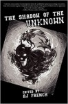 The Shadow of the Unknown - Michael Bailey, Ran Cartwright, Fel Kian