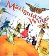 Marigold's Wings - Vlasta Van Kampen