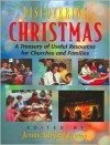 Discovering Christmas: Practical Ideas for Churches and Families - Jeron Ashford Frame