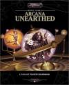 Arcana Unearthed: A Variant Player's Handbook - Monte Cook, Sue Weinlein Cook