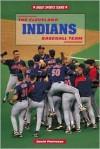The Cleveland Indians Baseball Team - David Pietrusza