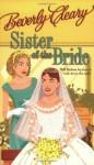 Sister of the Bride - Beverly Cleary, Beth Krush, Joe Krush