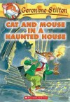 Cat and Mouse in a Haunted House (Geronimo Stilton #3) - Geronimo Stilton, Elisabetta Dami, Larry Keys