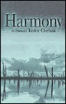 Harmony - Susan Taylor Chehak