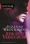 Riskante Versuchung (German Edition) - Suzanne Brockmann, Christian Trautmann