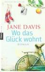 Wo Das Glück Wohnt Roman - Jane Davis, Stefanie Fahrner