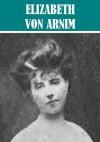 5 Books By Elizabeth von Arnim - Elizabeth von Arnim