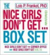 Nice Girls Don't Get... (Box Set) - Lois P. Frankel