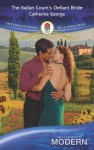 The Italian Count's Defiant Bride (Mills & Boon Modern) - Catherine George