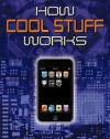 How Cool Stuff Works - Chris Woodford