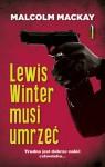 Lewis Winter musi umrzeć - Miłosz Urban, Malcolm Mackay