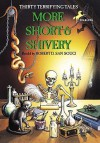 More Short & Shivery: Thirty Terrifying Tales - Robert D. San Souci