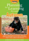 Planning for Learning Through Autumn - Rachel Sparks Linfield, Penny Coltman