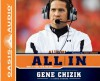 All In: What It Takes to Be the Best - Gene Chizik, David Thomas, Kelly Ryan Dolan