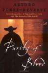 Purity of Blood - Margaret Sayers Peden, Arturo Pérez-Reverte