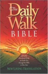 The Daily Walk Bible (New Living Translation) - Tyndale