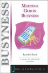Meeting God in Busyness - Juanita Ryan