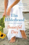 Beautiful Day: A Novel - Elin Hilderbrand