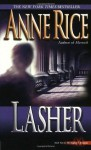Lasher (Lives of the Mayfair Witches) - Anne Rice