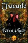 Facade - Patricia A. Rasey