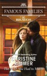 The M.D. She Had To Marry (Bravo Family, #6) - Christine Rimmer
