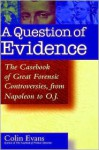 A Question of Evidence - Colin Evans