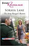 The Army Ranger's Return - Soraya Lane