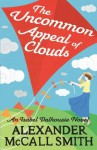 The Uncommon Appeal of Clouds (Isabel Dalhousie Novels) - Alexander McCall Smith
