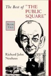 "The Best of ""The Public Square"": Book Two - Richard John Neuhaus"