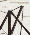 Masterpieces of American Modernism: From the Vilcek Collection - Lewis Kachur, William C. Agee
