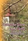 Enlighten Your New Walk - Mary Stewart
