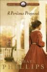 A Perilous Proposal (Carolina Cousins Book #1) - Michael Phillips