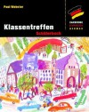 Klassentreffen: Schülerbuch (Cambridge Express German) (German Edition) - Paul Webster