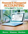 By James Reeve Financial and Managerial Accounting Using Excel for Success (with Essential Resources: Excel Tutoria (1st Edition) - James Reeve