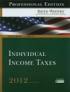 South-Western Federal Taxation 2012: Individual Income Taxes (with H&R Block @ Home(TM) Tax Preparation Software CD-ROM) - William Hoffman, James Smith
