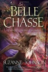 Belle Chasse: A Novel of The Sentinels of New Orleans - Suzanne Johnson