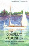 The Compleat Cruiser: The Art, Practice, and Enjoyment of Boating - L. Francis Herreshoff