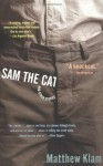 Sam the Cat: and Other Stories - Matthew Klam