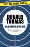 Mad Hatter Summer: A Lewis Carroll Nightmare (Inspector Swain) - Donald Thomas