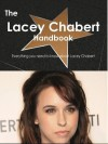 The Lacey Chabert Handbook - Everything You Need to Know about Lacey Chabert - Emily Smith