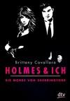 Holmes und ich - Die Morde von Sherringford: Roman (dtv junior) - Brittany Cavallaro, Anja Galic