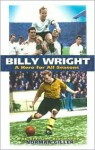 Billy Wright - Norman Giller