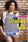 Down by Law (Throwback Diaries) - Ni-Ni Simone