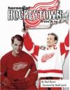 Heroes of Hockeytown - Paul Harris